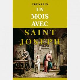 Un Mois avec Saint Joseph - TRENTAIN