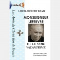 Mgr Lefebvre et le Sédé-Vacantisme