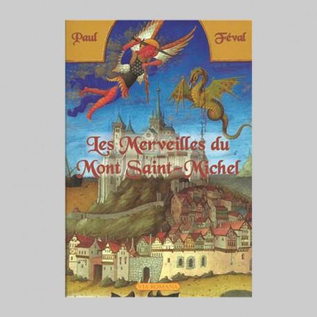 Les merveilles du Mont Saint-Michel