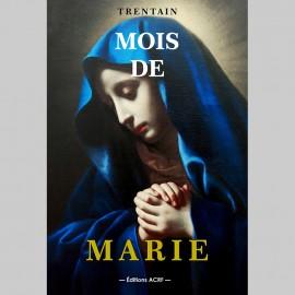 Un Mois avec Marie - TRENTAIN