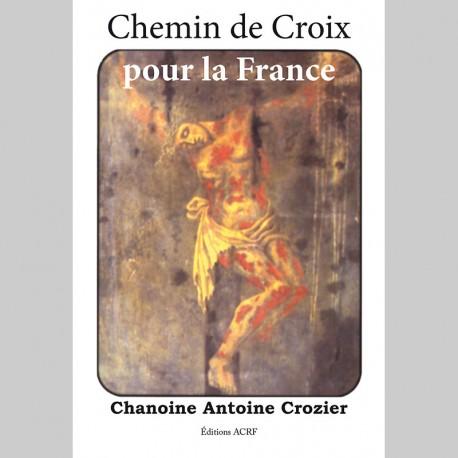 CHEMIN DE CROIX POUR LA FRANCE