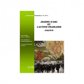 JEANNE D'ARC ET L'ACTION FRANÇAISE - ENQUÊTE