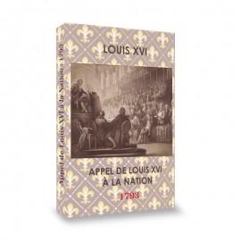 APPEL DE LOUIS XVI À LA NATION : 1793