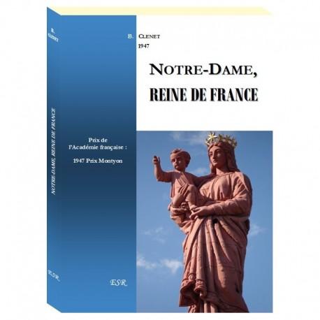 NOTRE-DAME, REINE DE FRANCE