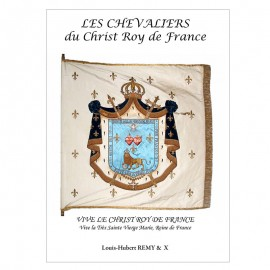 CHEVALIERS DU CHRIST ROY DE FRANCE