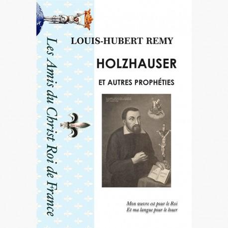 HOLZHAUSER ET AUTRES PROPHÉTIES, INTERPRÉTATION DE L'APOCALYPSE