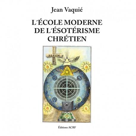 L'École Moderne de l'Ésotérisme Chrétien