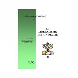 LE LIBÉRALISME EST UN PÉCHÉ