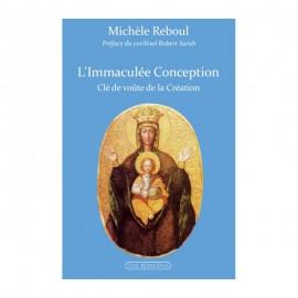 L'Immaculée Conception, Clé de voûte de la Création
