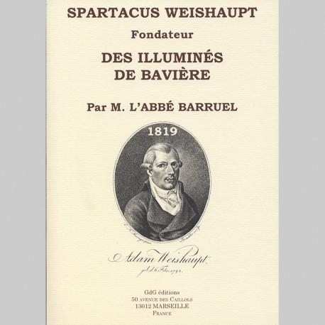SPARTACUS WEISHAUPT Fondateur des Illuminés de Bavière