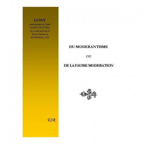 DU MODERANTISME OU DE LA FAUSSE MODERATION
