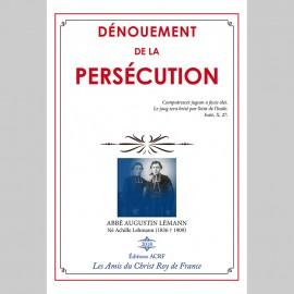 DÉNOUEMENT DE LA PERSÉCUTION