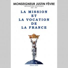 Mgr Fèvre, La Mission et Vocation de la France