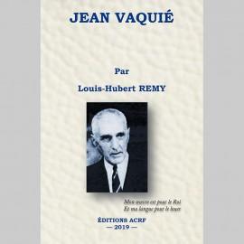 JEAN VAQUIÉ par Louis-Hubert REMY