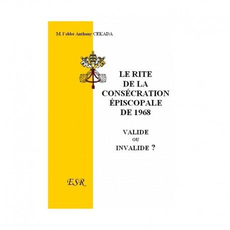 LE RITE DE LA CONSÉCRATION ÉPISCOPALE DE 1968
