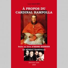 À propos du Cardinal Rampolla