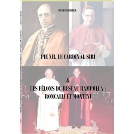 Pie XII, le Cardinal Siri & les félons du Réseau Rampolla : Roncalli et Montini