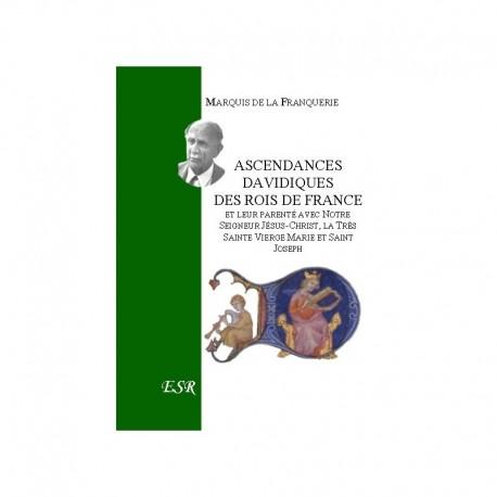 ASCENDANCES DAVIDIQUES DES ROIS DE FRANCE