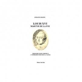 LOUIS XVI, MARTYR DE LA FOI