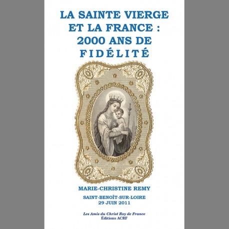 LA SAINTE VIERGE ET LA FRANCE : 2000 ANS DE FIDÉLITÉ