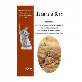 JEANNE D'ARC, MISTÈRE EN CINQ ACTES ET DIX-HUIT TABLEAUX