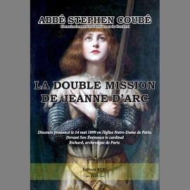LA DOUBLE MISSION DE JEANNE D'ARC